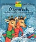 Onichimowska Anna - O żyrafach które chciały zobaczyć śnieg