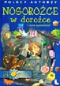 Polscy autorzy Nosorożce w dorożce i inne opowieści