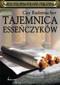 Cay Rademacher - TAJEMNICA ESSEŃCZYKÓW
