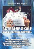 Popko Zbigniew Jan - Astralne skale uczuć i rozwoju człowieka (zapiski medium)