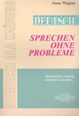 Wagner Anna - Deutsch Sprechen ohne Probleme