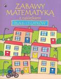Watt Fiona - Zabawy matematyką z naklejkami dla 6-7 latków