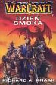 Knaak Richard A. - Warcraft 1 Dzień smoka