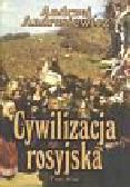 Andrusiewicz Andrzej - Cywilizacja rosyjska T 2