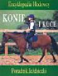 Lang Amanda - Konie i kuce Poradnik jeździecki