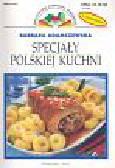 Adamczewska Barbara - Specjały Polskiej kuchni