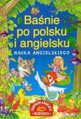 Praca zbiorowa - Baśnie po polsku i angielsku Nauka ang