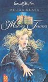 praca zbiorowa - Druga klasa w Malory Towers /t.2/
