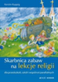 Kuppig Kerstin - Skarbnica zabaw na lekcje religii dla przedszkoli, szkół i wspólnot parafialnych