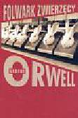 Orwell George - Folwark zwierzęcy /op.mk./