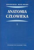 Bochenek Adam, Reicher Michał - Anatomia człowieka tom 1