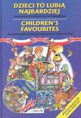 Dzieci to lubią najbardziej. Antologia polskiej literatury dziecięcej + płyta CD