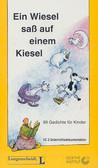 Ein Wiesel sass auf einem Kiesel. 99 Gedichte fur Kinder. Kaseta wideo 2 (Unterrichtsdokumentation)