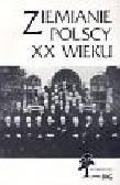 Praca zbiorowa - Ziemianie polscy XX wieku cz 1