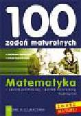 Urszula Aszychmin - 100 ZADAŃ MATURALNYCH. Język angielski