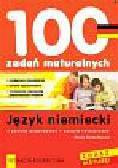 Renata Skonka-Wysocka - 100 ZADAŃ MATURALNYCH. Język niemiecki