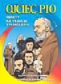 Fenzo Fabio - Ojciec Pio Święty na trzecie tysiąclecie