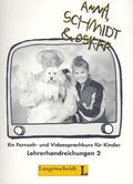Kirsch Dieter, Schmitz Sabine - Anna, Schmidt & Oskar 2. Folge 14-26. Książka nauczyciela