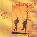 Unterwegs. Lehrwerk fur die Mittelstufe. Deutsch als Fremdsprache, 2 płyty CD