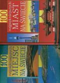 Praca zbiorowa - 100 najpiękniejszych miejsc PAK 100 najp miast
