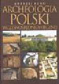 Buko Andrzej - Archeologia Polski wczesnośredniowiecznej
