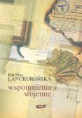 Lanckorońska K - Wspomnienia wojenne /Znak/