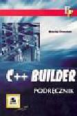 Dorobek Maciej - C++ Builder. Podręcznik