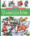 Stańczewska Aleksandra - Zwierzęta leśne - Encyklopedia