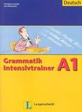 Lemcke Christiane, Rohrmann Lutz - Grammatik Intensivtrainer A1