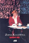 Kucówna Zofia - Opowieści moje/Akapit Press/