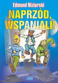 Niziurski Edmund - Naprzód wspaniali/Akapit Press/