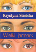 Siesicka Krystyna - Wielki jarmark/Akapit Press/
