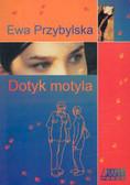 Przybylska Ewa - Dotyk motyla /Akapi Press/