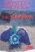 Siesicka Krystyna - Fotoplastykon /Akapit Press/