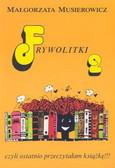 Musierowicz Małgorzata - Frywolitki 2. Czyli ostatnio przeczytałam książkę!!!