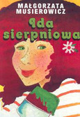 Musierowicz Małgorzata - Ida sierpniowa /Akapit Press/