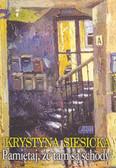 Siesicka Krystyna - Pamiętaj, że tam są schody!