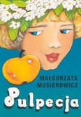 Musierowicz Małgorzata - Pulpecja /Akapit Press/
