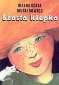 Musierowicz Małgorzata - Szósta klepka/Akapit Press/