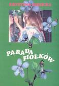Siesicka Krystyna - Parada fiołków /Akapit Press/