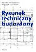 Miśniakiewicz Elżbieta  Skowroński Wojciech - Rysunek techniczny budowlany
