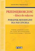 Mikina A. Sienna M. - Przedsiębiorczość LO poradnik metodyczny /Rea/