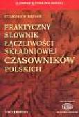 Mędak Stanisław - Praktyczny słownik łączliwości składniowej czasowników polskich