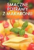 Smaczne potrawy z makaronu /KDC/