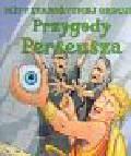 Hepplewhite Peter - Przygody Perseusza