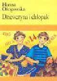 Ożogowska Hanna - Dziewczyna i chłopak, czyli heca na 14 fajerek