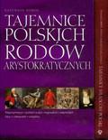Praca zbiorowa - Tajemnice polskich rodów PAK Tajemnice władców