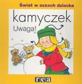 Sanschagrin Joceline - Kamyczek. Uwaga!