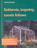 Szklarnie inspekty tunele foliowe /KDC/