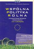 Pawlonka M. Trojanowska M. - Wspólna polityka rolna podr.tech.i ZSZ /Rea/